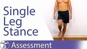 What Single Leg Stance Assessment can tell you - YouTube