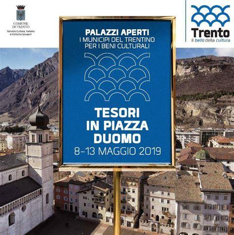 Ufficio Turismo Trento by Palazzi Aperti Eventi Principali Eventi Turismo