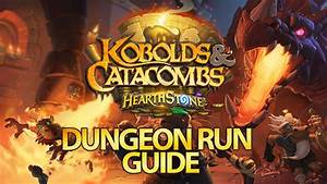 Hearthstone Dungeon Run Guide Bosses And Cards For