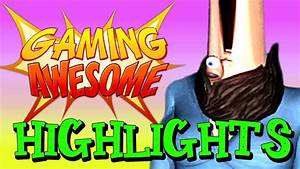 FUNNY GAME MOMENTS MONTAGE: GamingAwesome Highlights #1 ...