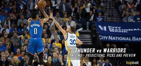 Thunder Vs Warriors Series Game 2 Predictions, Picks, Odds