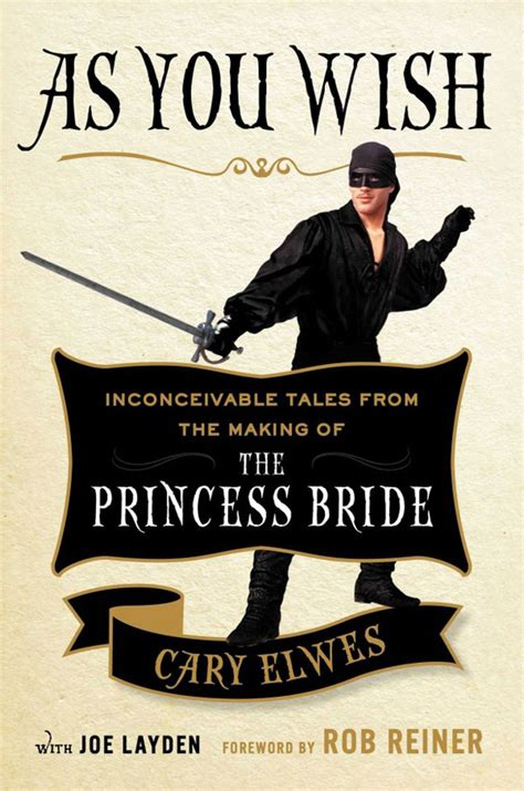 As You Wish Inconceivable Tales From The Making Of The
