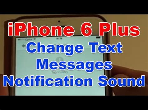 iphone text sound iphone 6 plus how to change text message notification