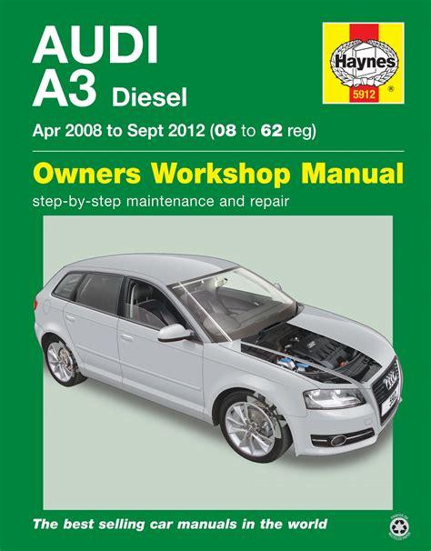 manual repair autos 2008 audi a8 regenerative braking audi a3 diesel apr 08 sept 12 08 to 62 haynes publishing