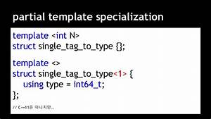 ndc2015 c11 crow With partial template specialization