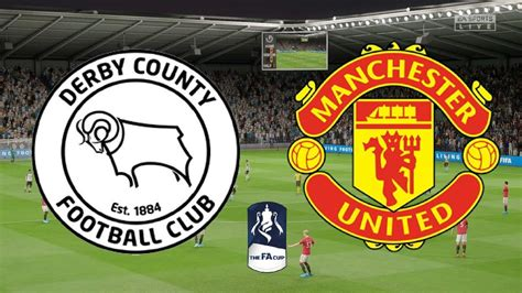 Derby County Vs Manchester United: Predicted Line-up, Kick ...