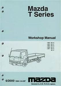 Mazda T Series 06  2000 Onwards Factory Workshop Manual