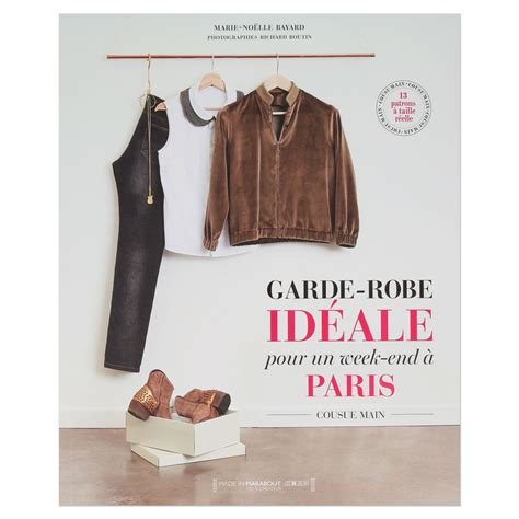 Garde Robe Ideale by Garde Robe Id 233 Ale Pour Un Week End 224 13 Patrons