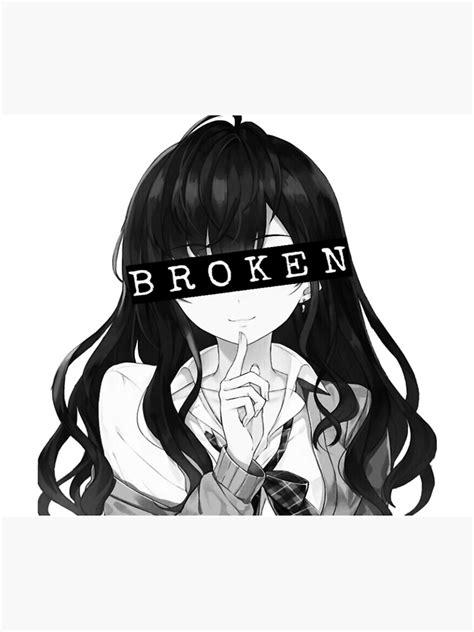 Aesthetic Broken Anime Girl Poster By Vablu Redbubble