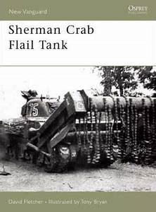 Sherman Crab Flail Tank : David Fletcher : 9781846030840