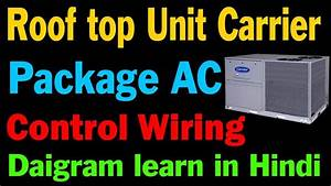 Carrier Air Conditioning Unit Wiring Diagram