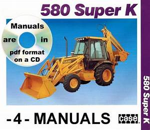 Buy 5 Service Repair Manuals Case 580 Super K Tractor Tlb Parts 580sk Searchable Cd Motorcycle