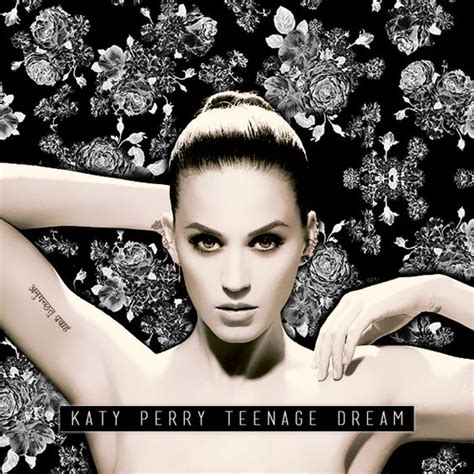 Teenage Dream, Dreams And Katy Perry On Pinterest
