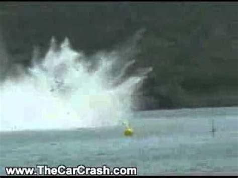 Speed Boat Crash Youtube by The Car Crash High Speed Boat Crashes On Water Youtube