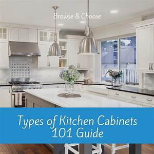 Types Of Kitchen Cabinets 101 Guide  All You Need To Know