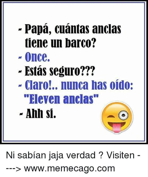 Un Barco Cuantas Anclas Tiene by 25 Best Memes About Espanol Espanol Memes