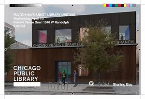 Chicago Public Library - Fulton-Haymarket Branch — West ...
