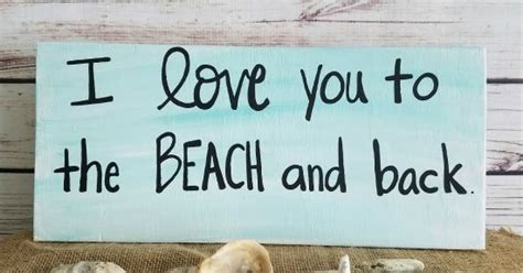 I Love You to the Beach and Back Wood Sign   Beach Home