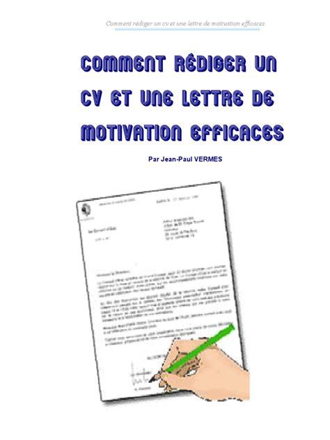 Comment Rediger Cv by Comment Rediger Cv Et Lettres De Motivation