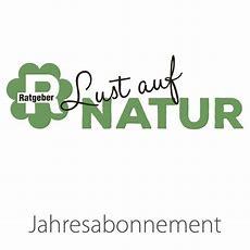 Ratgeber Lust Auf Natur  Jahresabonnement (12 Hefte
