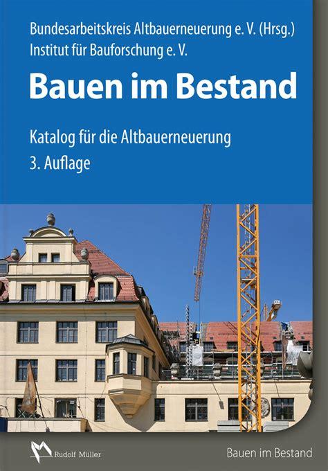 Bauen Im Bestand Bauschaeden Erkennen by Bauen Im Bestand Medienservice Architektur Und Bauwesen