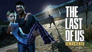 The Last Of Us - Remastered  Ps4 1080p