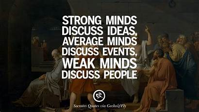 Socrates Quotes Wisdom Minds Discuss Purpose Strong