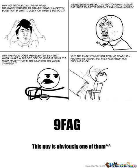 9 Gag Memes - rmx the 4 stages of when people mix up 9fag and 9gag and go to funny mama rage by shak meme