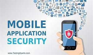 7 Crucial Activities To Test The Security Of Your Mobile