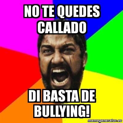 Memes De Bullying - no al bullying memes 28 images bullying o acoso escolar reportaje especial no al bullying