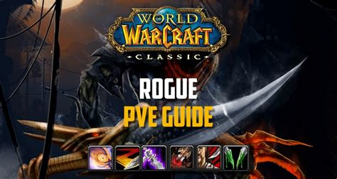 rogue pve classic wow guide dps gear macros talent bis