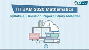 Iit Jam Mathematics  Topper U0026 39 S Guide To Get Success In 1st