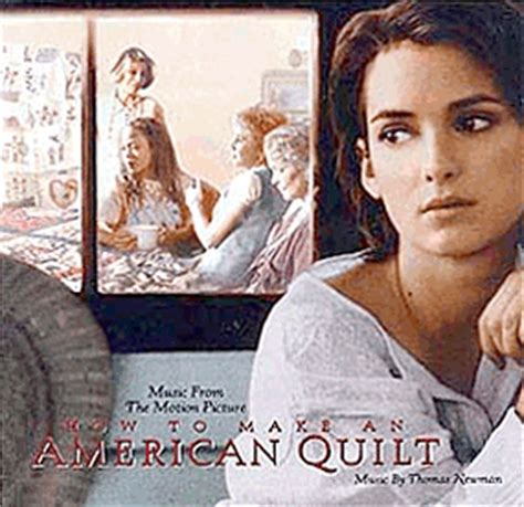 how to make an american quilt how to make an american quilt soundtrack 1995