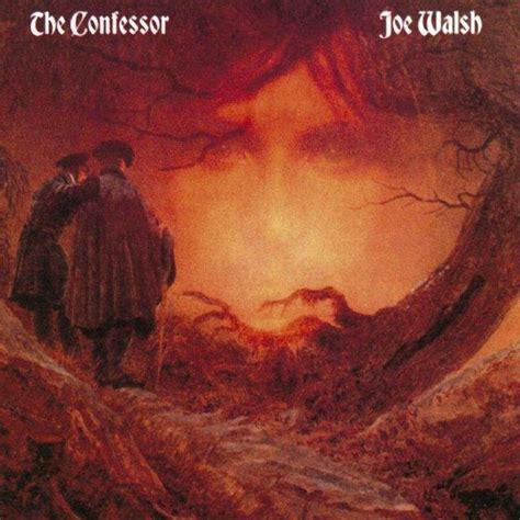 Happy 30th: Joe Walsh, The Confessor | Rhino