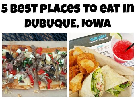 Best Places To Eat In Dubuque, Iowa  Making Time For Mommy
