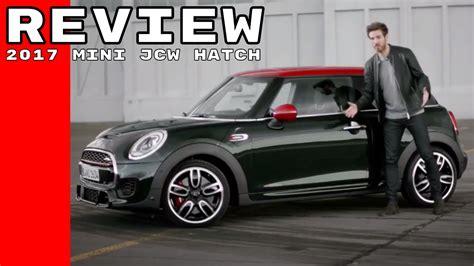 2017 Mini Jcw by 2017 Mini Cooper Works Jcw Hatch Review