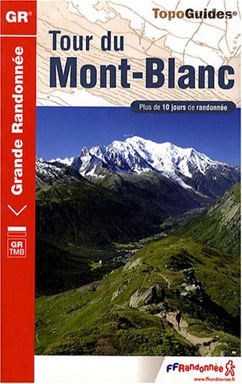 tour du mont blanc a pied chamonix mont blanc
