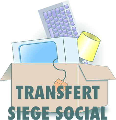 changement de siege social transfert de siège social d une sas tout savoir sur la