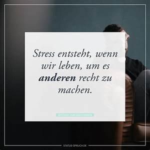 Wir Können Es Nachbauen : stress entsteht wenn wir leben um es anderen recht zu machen whatsapp status spr che ~ Orissabook.com Haus und Dekorationen