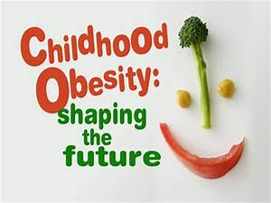 childhood obesity authorstream With childhood obesity powerpoint templates