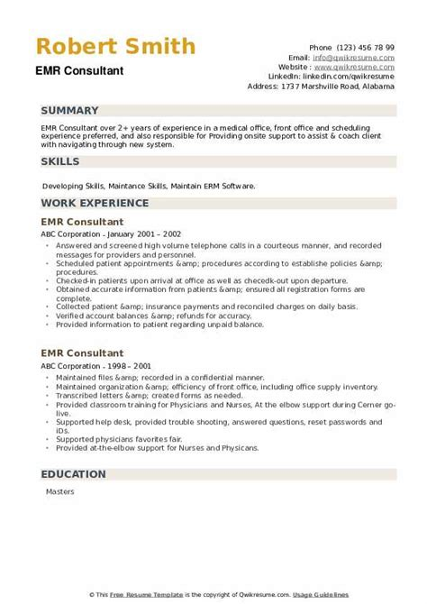 Years of business consulting and transformation experience across different insurance segments such as. EMR Consultant Resume Samples | QwikResume