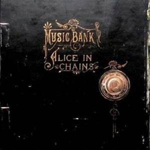 Music Bank - Alice In Chains mp3 buy, full tracklist