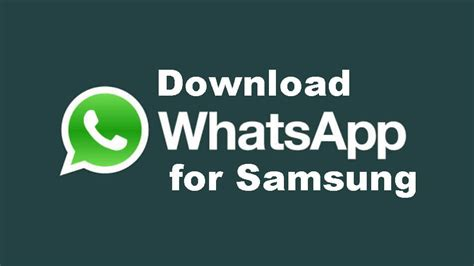whatsapp for samsung neurogadget
