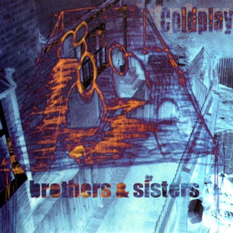 Coldplay Brothers And Sisters 2003 Cd Discogs