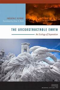 The Unconstructable Earth  Ebook