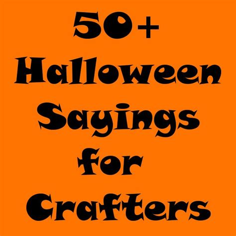 50+ Halloween Sayings For Crafters In 2018 Silhouette