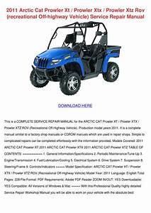 2011 Arctic Cat Prowler Xt Prowler Xtx Prowler Xtz Rov Recreational Off Highway Vehicle Service Repair Manual