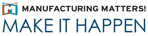 manufacturing matters wisconsin manufacturing extension partnership