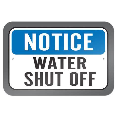 """Notice Water Shut Off 9"""" X 6"""" Metal Sign Ebay"""