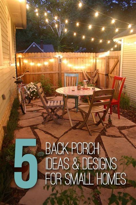 Back Porch Landscaping Ideas by 5 Back Porch Ideas Designs For Small Homes For The